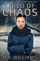 Child of Chaos: The Chesan Legacy Series, Book One (Volume 1)
