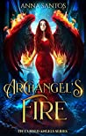 Archangel's Fire (Cursed Angels, #2)