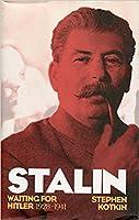 Stalin: Waiting for Hitler, 1928–1941