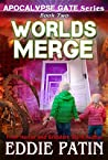 Worlds Merge (Apocalypse Gate #2)