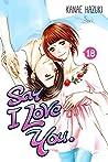 Say I Love You., Vol. 18