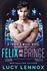 Felix and the Prince by Lucy Lennox