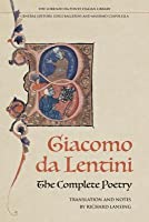 The Complete Poetry of Giacomo Da Lentini