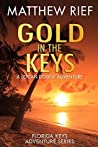 Gold in the Keys (Florida Keys Adventure #1)