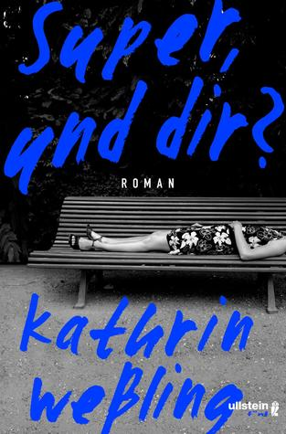 Super und dir? by Kathrin Weßling