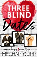 Three Blind Dates