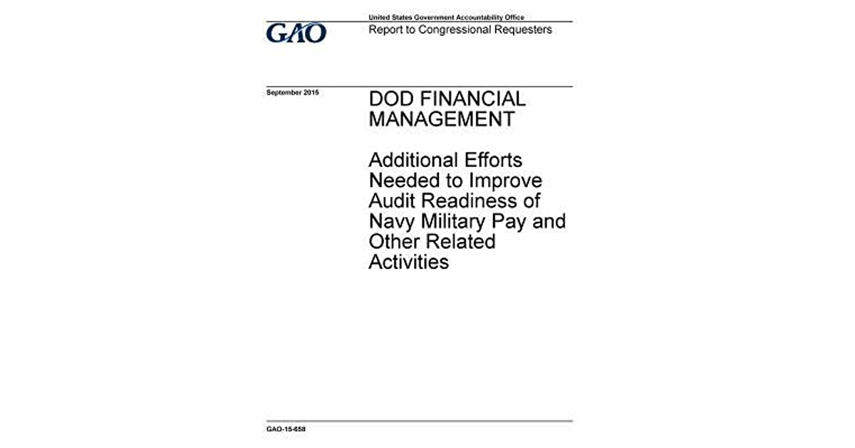 Dod Financial Management: Additional Efforts Needed to