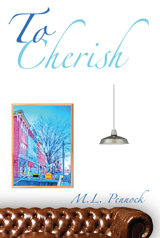 To Cherish (To Have, #3)
