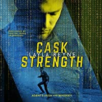 Cask Strength: (Agents Irish and Whiskey, #2)