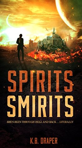 Spirits Smirits (The Demons, #2)