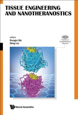 Tissue Engineering And Nanotheranostics
