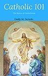 Catholic 101 The Basics of Catholicism