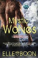 Mystic Wolves (Mystic Wolves, #1-2)