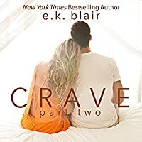 Crave: Part Two (Crave Duet, #2)