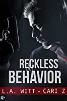 Reckless Behavior (Bad Behavior, #3)