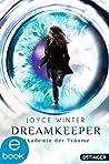 Dreamkeeper. Die Akademie der Träume