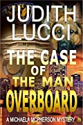 The Case of the Man Overboard (Michaela McPherson Mysteries #3)