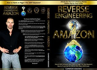 eBooks for iPad 2018 Making Money Online Step by Step Guide   Reverse Engineering Amazon: How to Sell   Amazon Seo   Rank on Page 1 for Any Keyword   Buy for X and Sell for 10X on FBA Make 200K+
