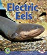 Early Bird Nature Books: Electric Eels
