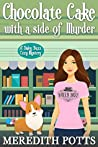 Chocolate Cake with a Side of Murder (Daley Buzz Mystery, #9)