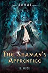 The Shaman's Apprentice (Jovai Book 1)