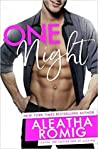 One Night by Aleatha Romig