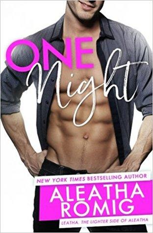 One Night by Aleatha Romig