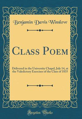 Class Poem Delivered In The University Chapel July 14 At