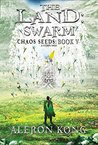 The Land: Swarm (Chaos Seeds, #5)