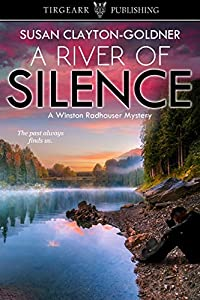 A River of Silence (A Winston Radhauser Mystery: #3)