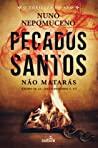 Pecados Santos by Nuno Nepomuceno