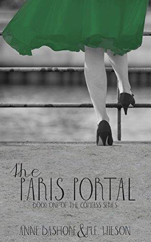 The Paris Portal (The Compass Series Book 1) by Anne Bashore