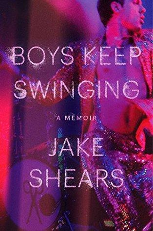 Boys Keep Swinging by Jake Shears