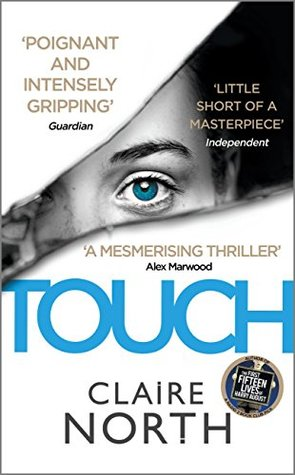 5de136947 Touch by Claire North