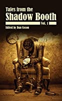 The Shadow Booth: Vol. 1