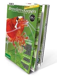 Breeders 'n' Keepers, VOLUME 2 - Shrimp Keepers Magazine (AQUARIUM FRESHWATER SHRIMP) by Chris Lukhaup