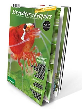 Breeders 'n' Keepers, VOLUME 2 - Shrimp Keepers Magazine (AQUARIUM FRESHWATER SHRIMP) by Chris Lukhaup (English and German Edition)