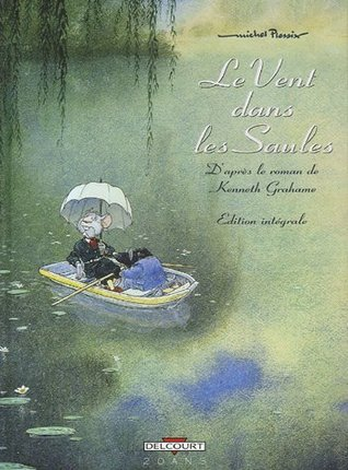 Ebook Wind In The Willows Mr Toad The Wind In The Willows 2 By Michel Plessix