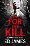 In for the Kill (DI Fenchurch, #4)