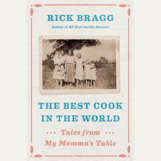 The Best Cook in the World: Tales from My Momma's Table