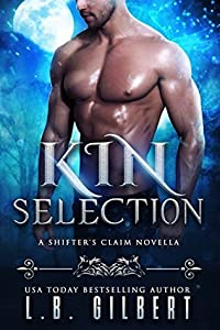 Kin Selection (A Shifter's Claim, #1)