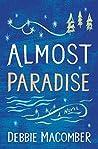 Almost Paradise (Debbie Macomber Classics)