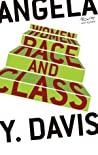 Women, Race, and Class by Angela Y. Davis