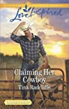 Claiming Her Cowboy (Big Heart Ranch, #1)