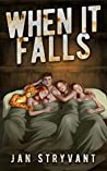 When It Falls (The Valens Legacy, #5)