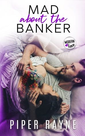 Mad About the Banker (Modern Love, #3)