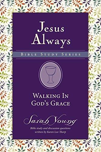 Walking in God's Grace (Jesus Always Bible Studies)