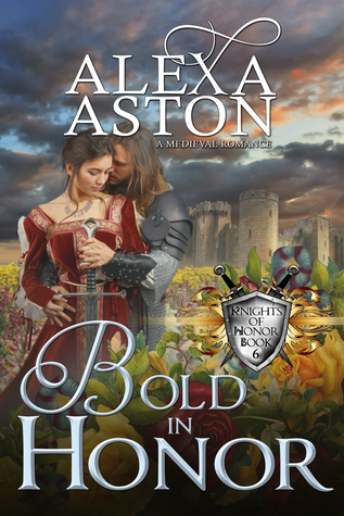Bold in Honor (Knights of Honor, #6)