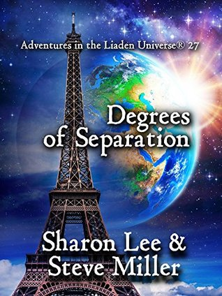 Degrees of Separation (Adventures in the Liaden Universe® #27)