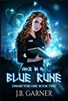 Once in a Blue Rune (Dwarf for Hire Book 2)